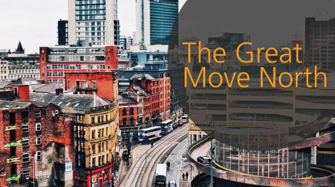 The Great Move North - demand for manchester office space